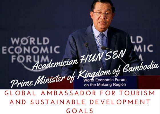 KINGDOM OF CAMBODIA GET`S A NEW INTERNATIONAL RECOGNITION AS PRIME MINISTER HUN SEN IS NAMED GLOBAL AMBASSADOR FOR DEVELOPMENT